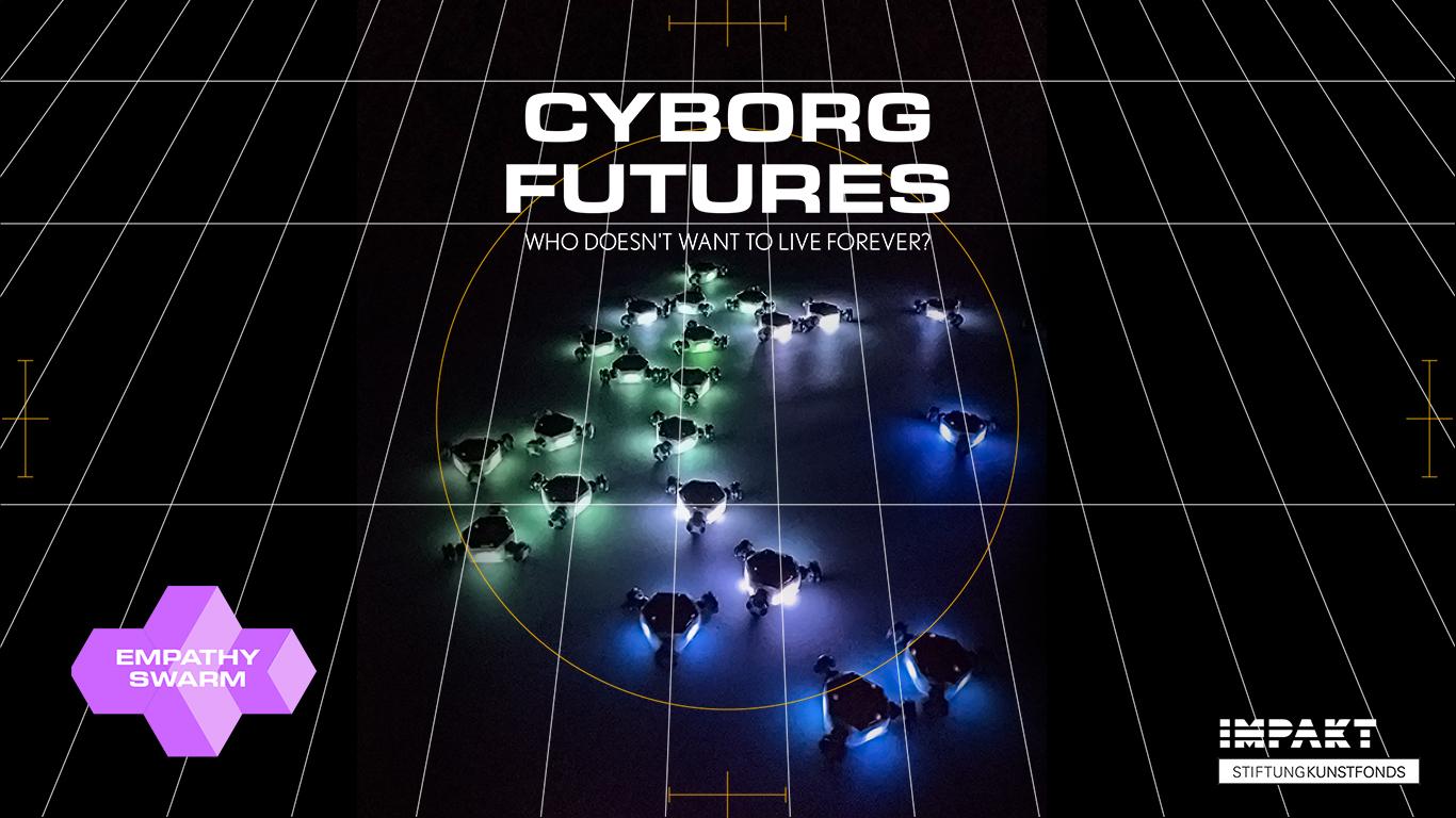 cyborg_futures_empathy_swarm